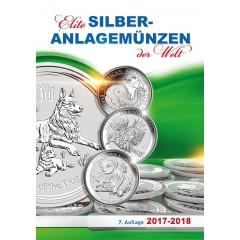 KATALOG - ELITE SILBERANLAGEMÜNZEN DER WELT 2017 - 2018 NEUHEIT